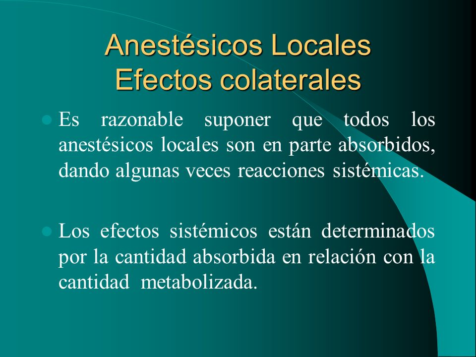 Anestésicos Locales Efectos colaterales