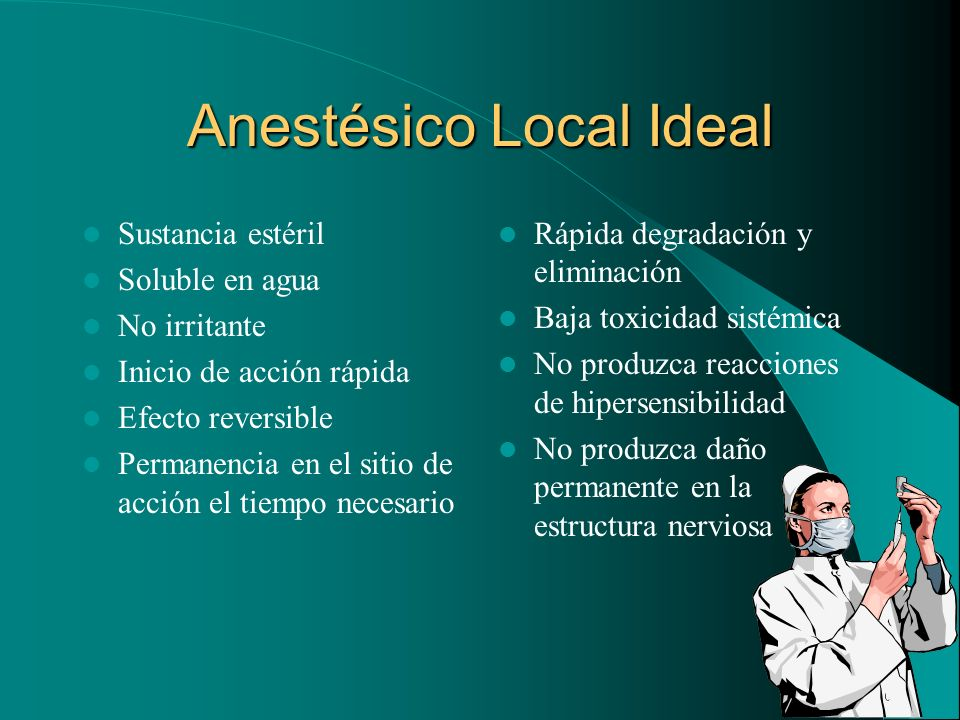 Anestésico Local Ideal