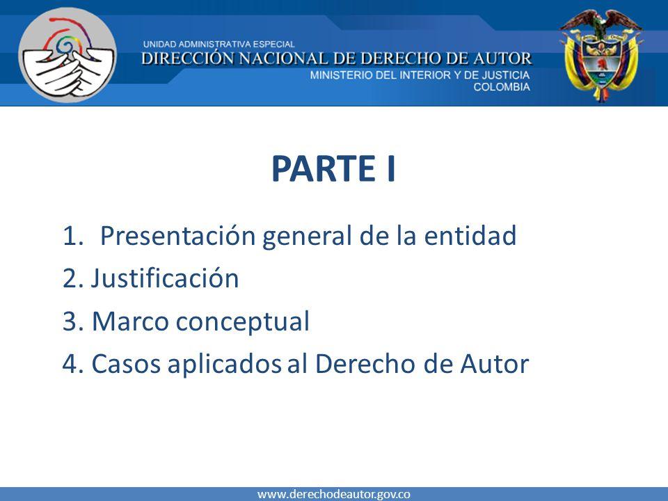PARTE I Presentación general de la entidad 2. Justificación