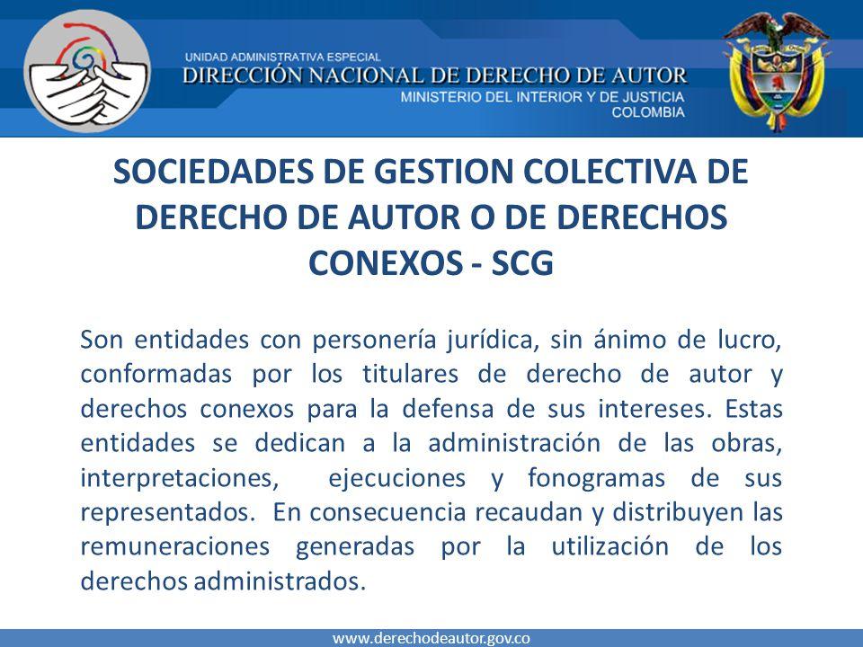 SOCIEDADES DE GESTION COLECTIVA DE DERECHO DE AUTOR O DE DERECHOS CONEXOS - SCG