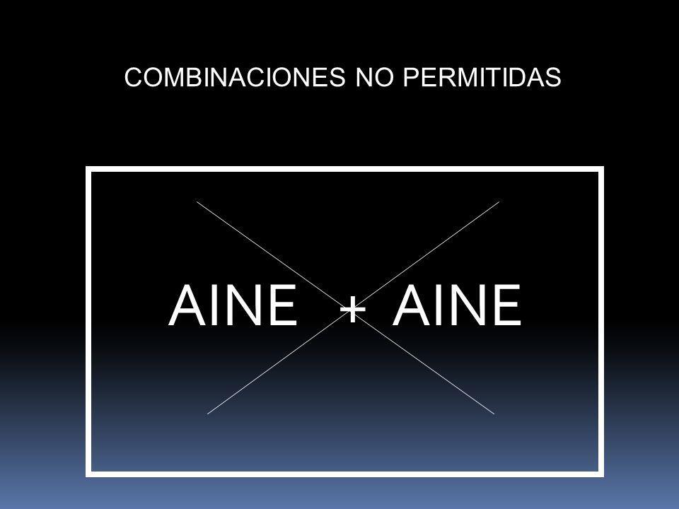 COMBINACIONES NO PERMITIDAS