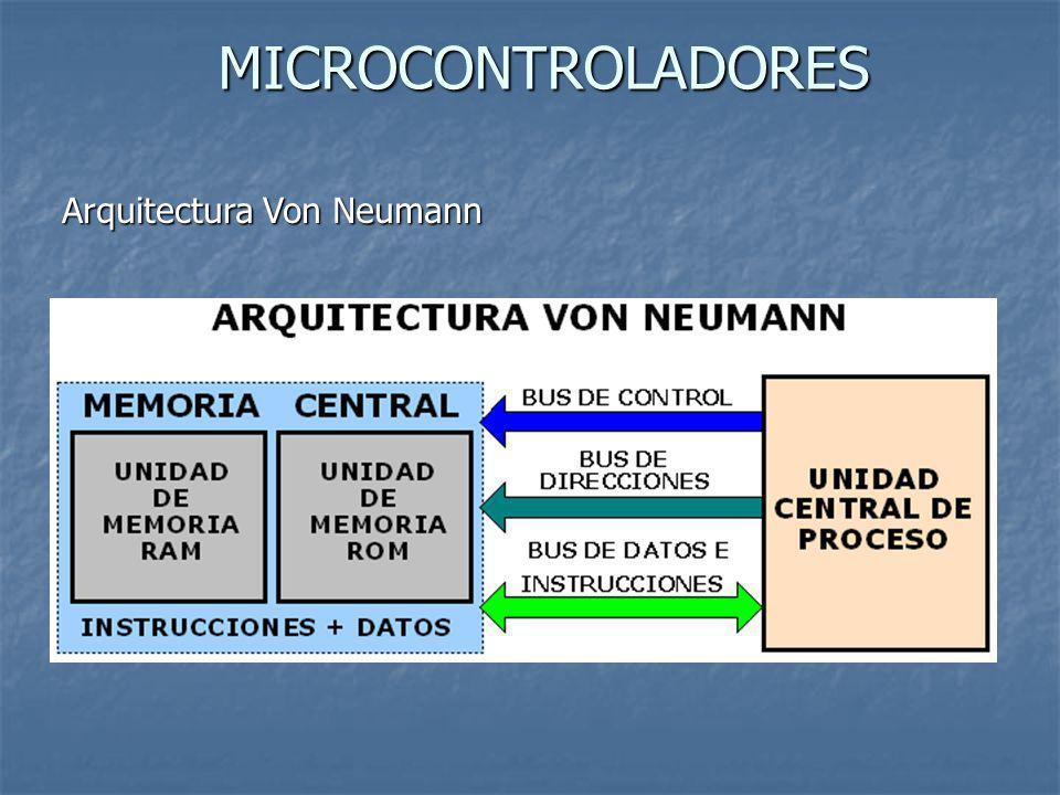 MICROCONTROLADORES Arquitectura Von Neumann
