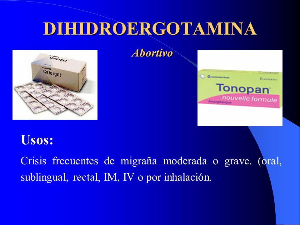 DIHIDROERGOTAMINA Abortivo