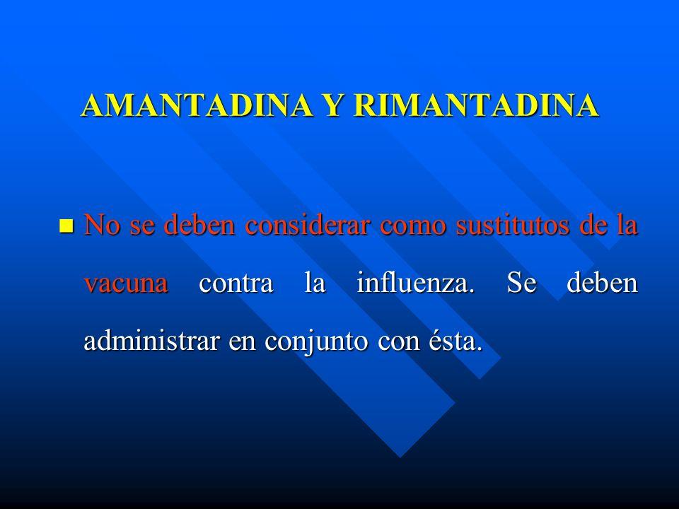AMANTADINA Y RIMANTADINA