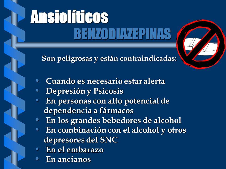 Ansiolíticos BENZODIAZEPINAS Cuando es necesario estar alerta