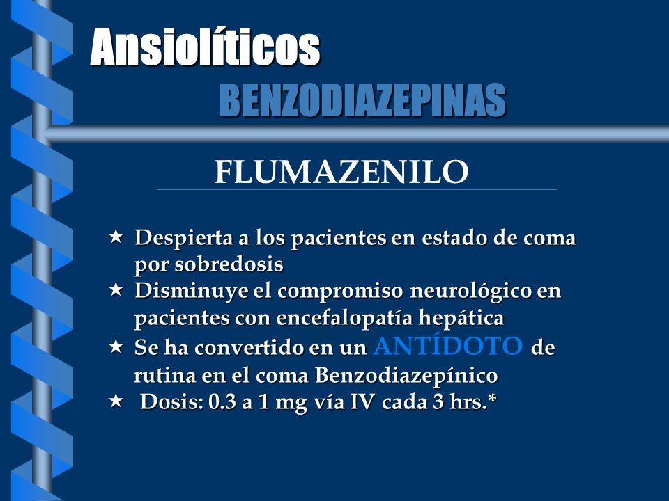 Ansiolíticos BENZODIAZEPINAS FLUMAZENILO