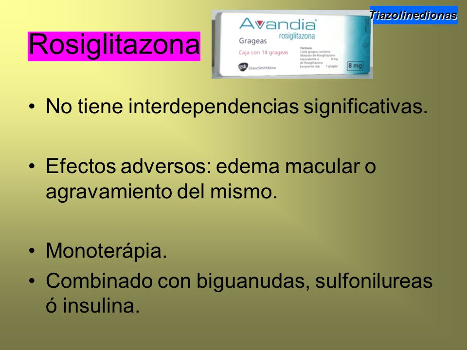 Rosiglitazona No tiene interdependencias significativas.
