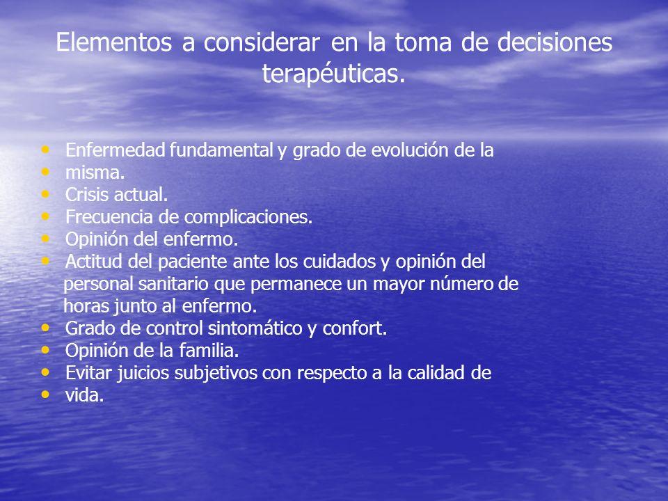 Elementos a considerar en la toma de decisiones terapéuticas.