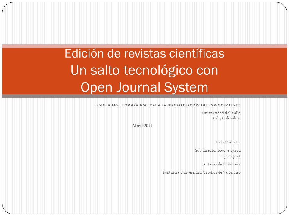 Edición de revistas científicas Un salto tecnológico con Open Journal System
