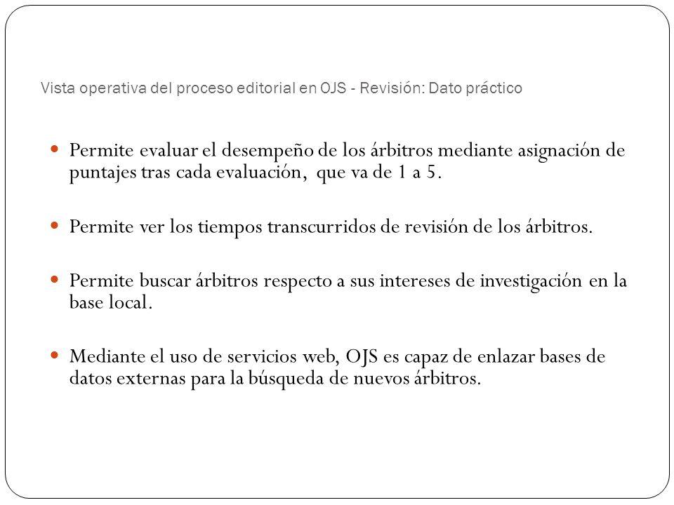 Vista operativa del proceso editorial en OJS - Revisión: Dato práctico