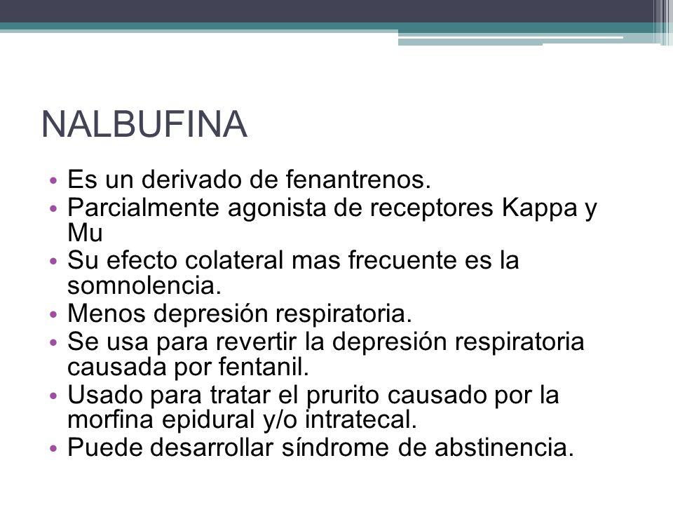 NALBUFINA Es un derivado de fenantrenos.