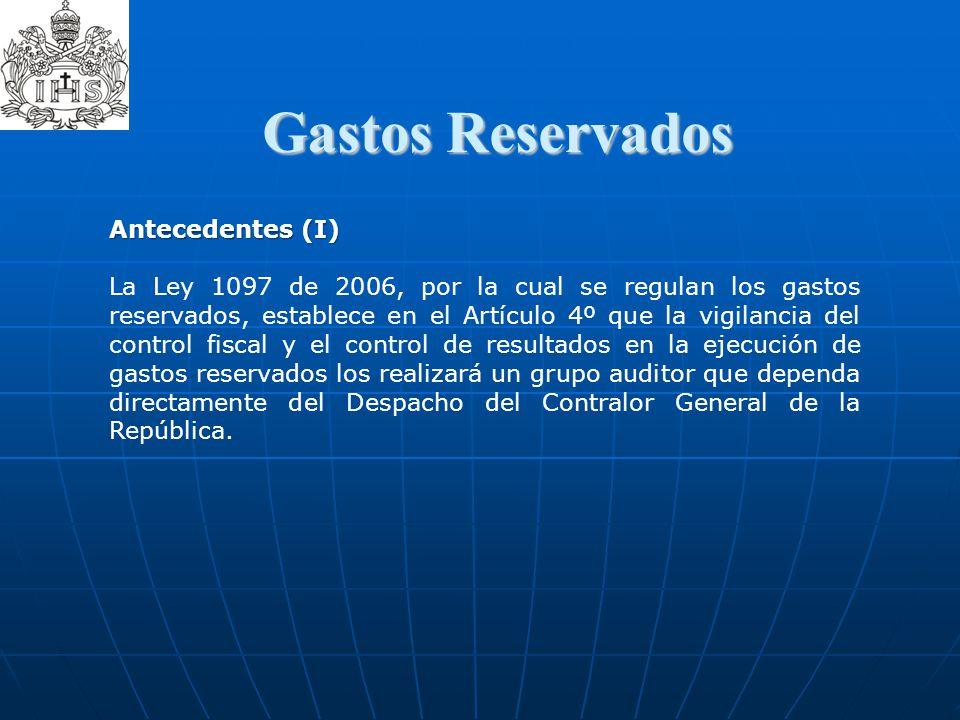 Gastos Reservados Antecedentes (I)