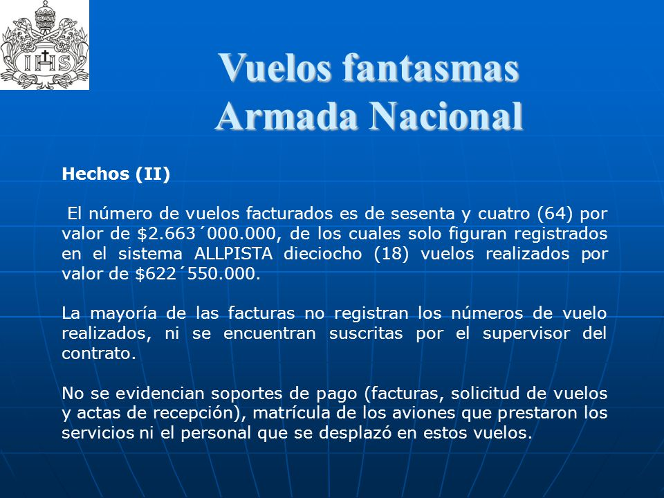 Armada Nacional Vuelos fantasmas Hechos (II)