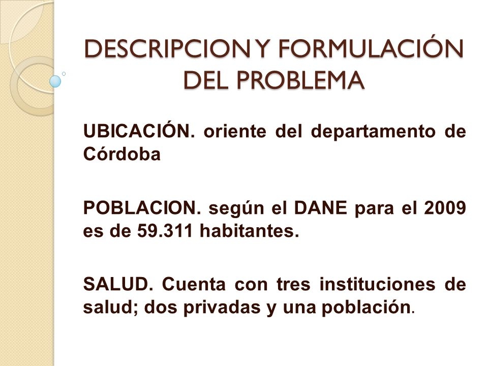 DESCRIPCION Y FORMULACIÓN DEL PROBLEMA