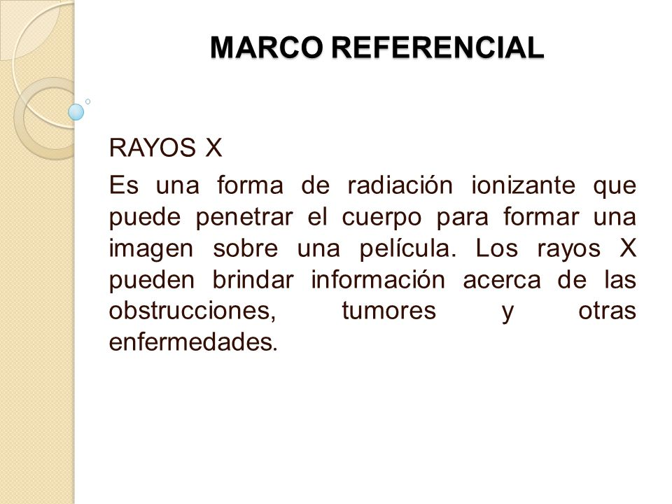 MARCO REFERENCIAL RAYOS X