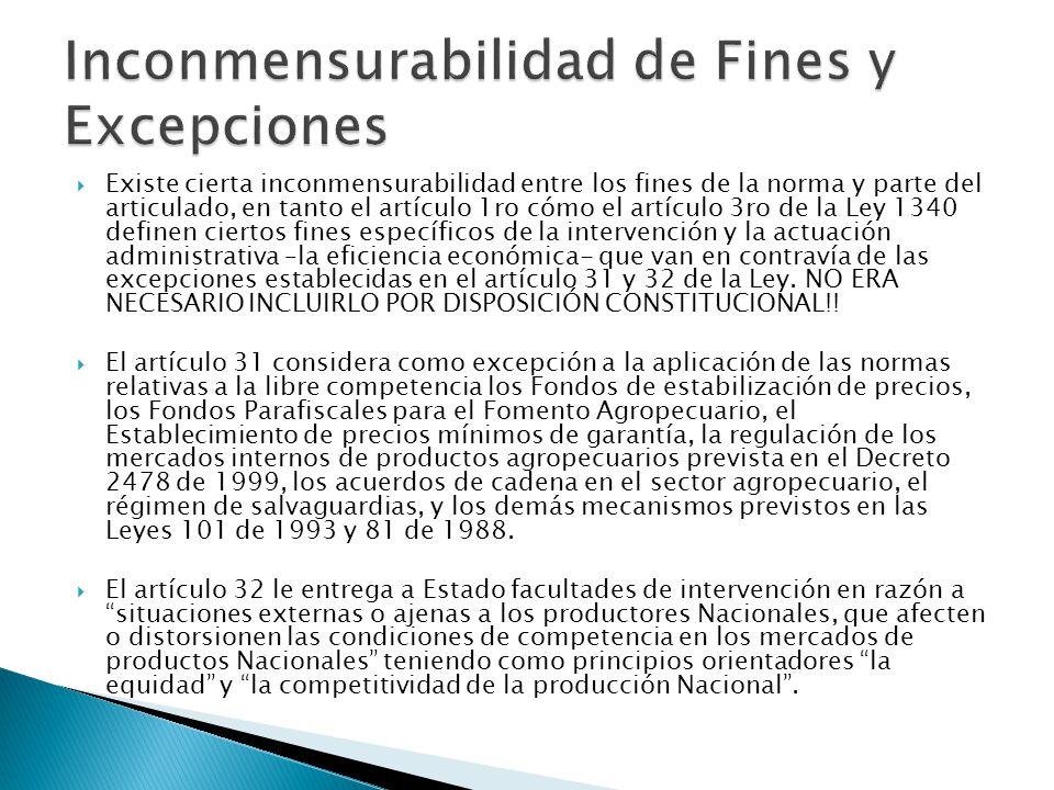 Inconmensurabilidad de Fines y Excepciones