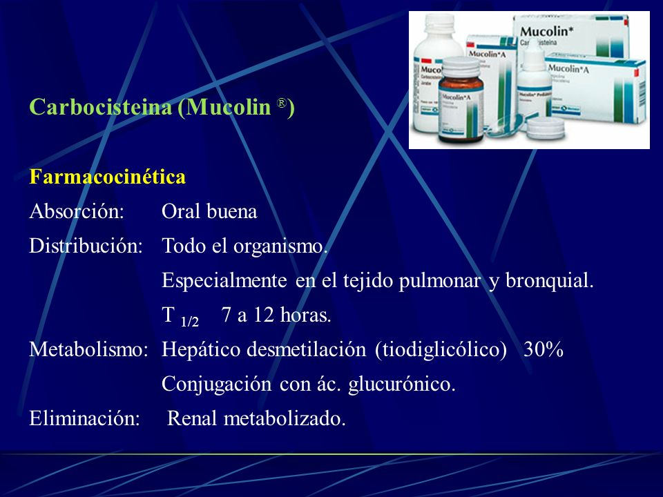 Carbocisteina (Mucolin ®)