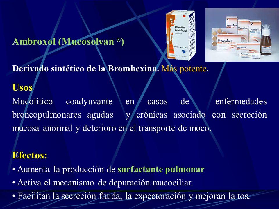 Ambroxol (Mucosolvan ®)