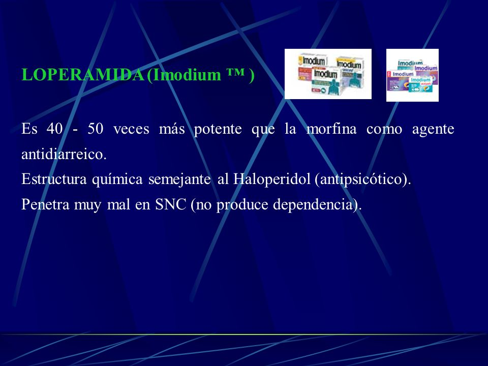 LOPERAMIDA (Imodium ™ )