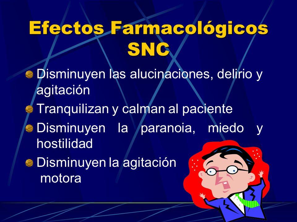 Efectos Farmacológicos SNC