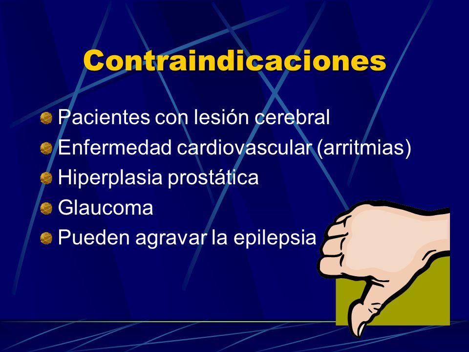 Contraindicaciones Pacientes con lesión cerebral