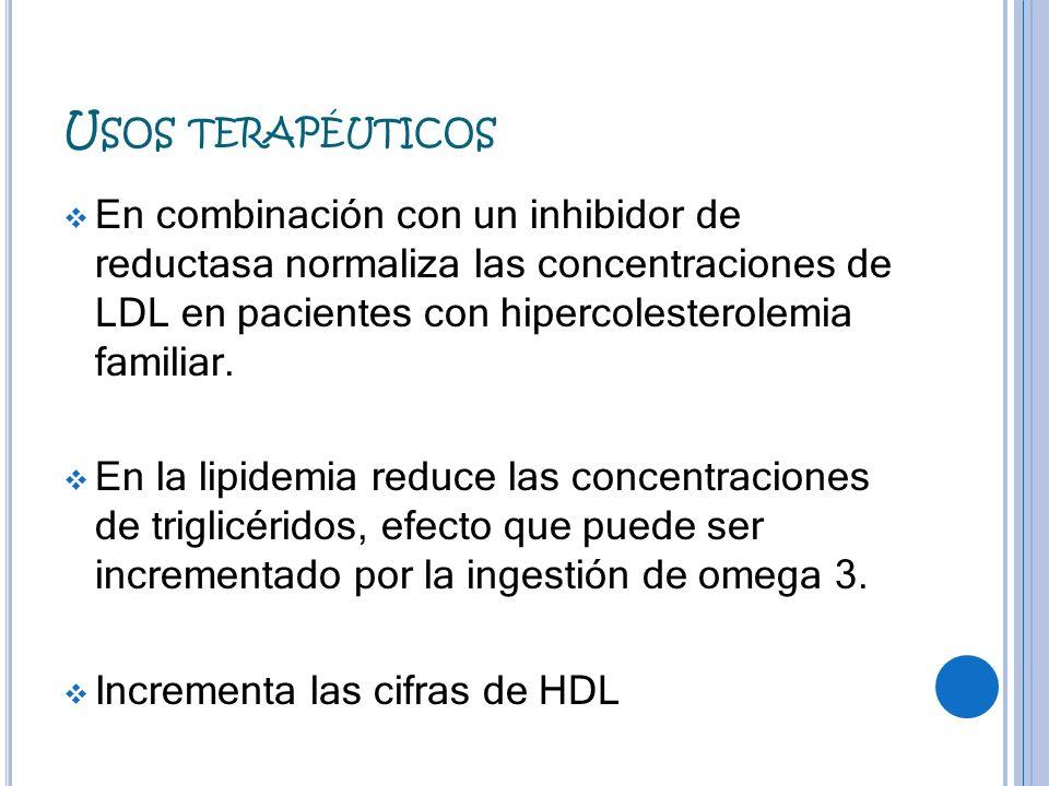 Usos terapéuticosEn combinación con un inhibidor de reductasa normaliza las concentraciones de LDL en pacientes con hipercolesterolemia familiar.