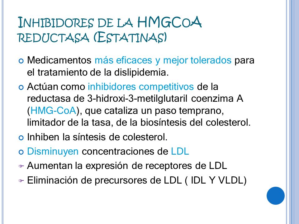 Inhibidores de la HMGCoA reductasa (Estatinas)