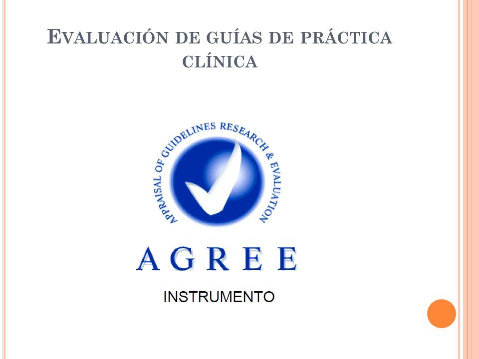 Evaluación de guías de práctica clínica