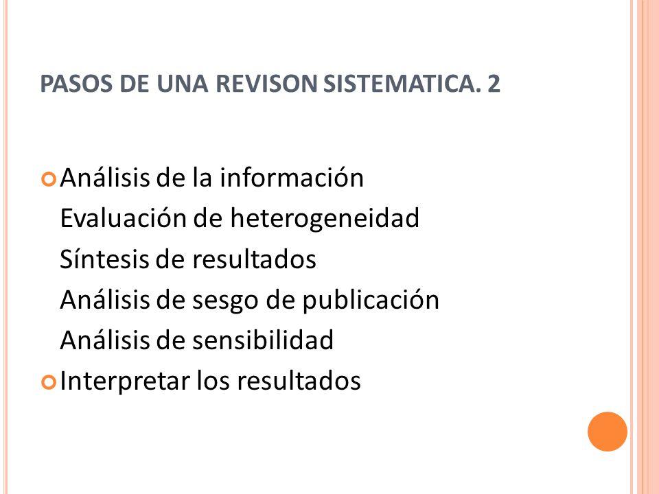 PASOS DE UNA REVISON SISTEMATICA. 2