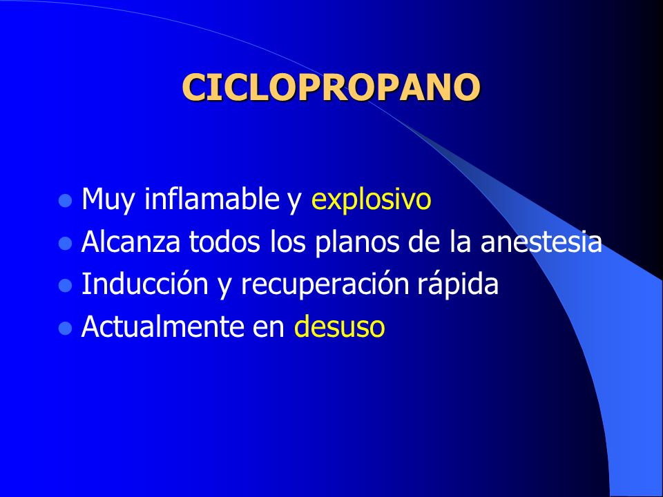 CICLOPROPANO Muy inflamable y explosivo