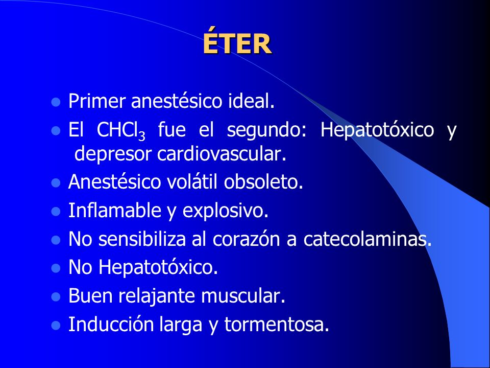 ÉTER Primer anestésico ideal.