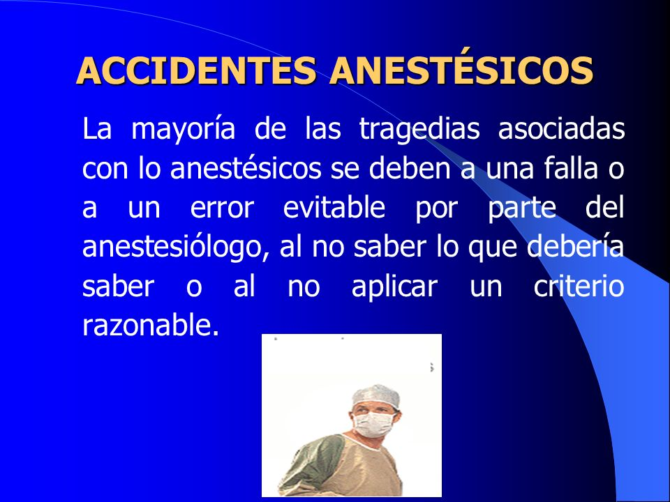 ACCIDENTES ANESTÉSICOS