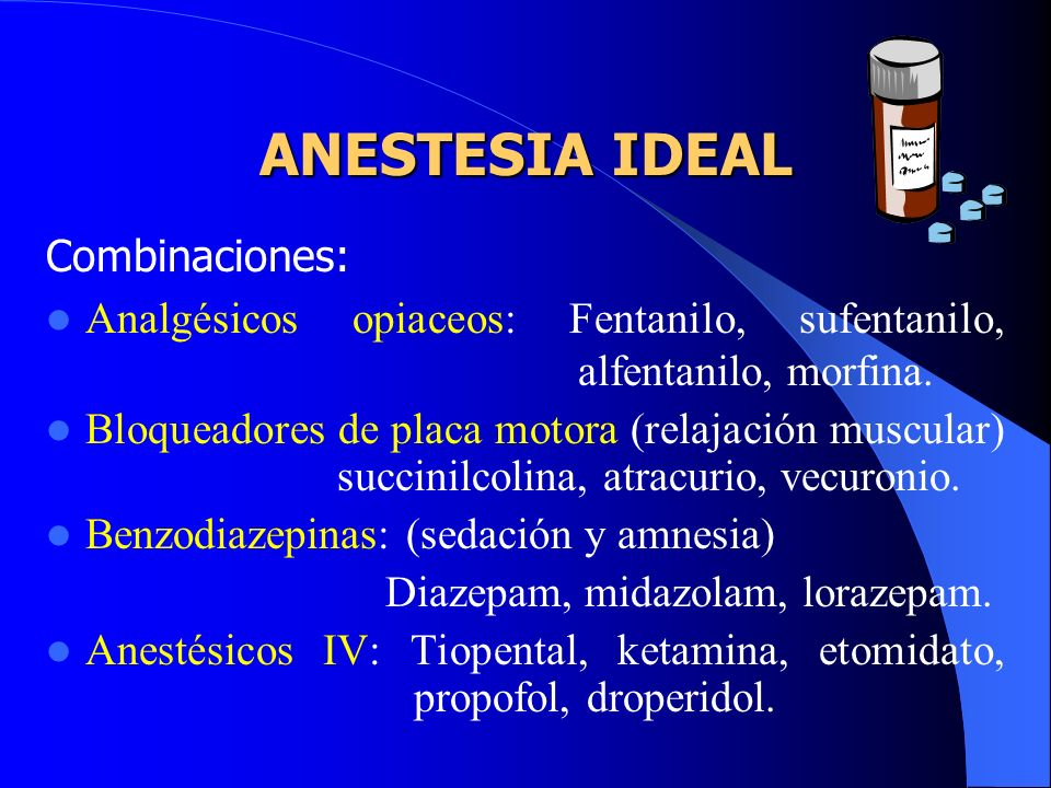 ANESTESIA IDEAL Combinaciones: