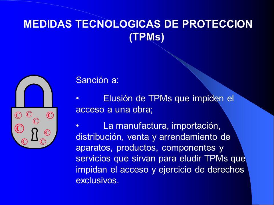 MEDIDAS TECNOLOGICAS DE PROTECCION (TPMs)