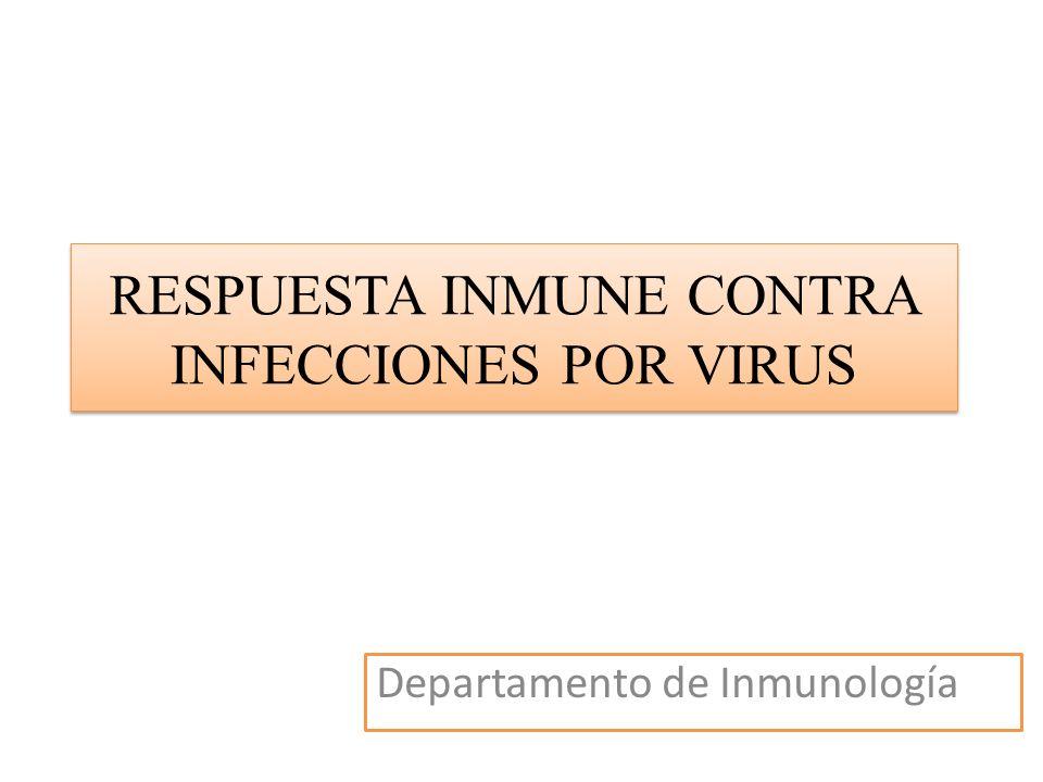 RESPUESTA INMUNE CONTRA INFECCIONES POR VIRUS