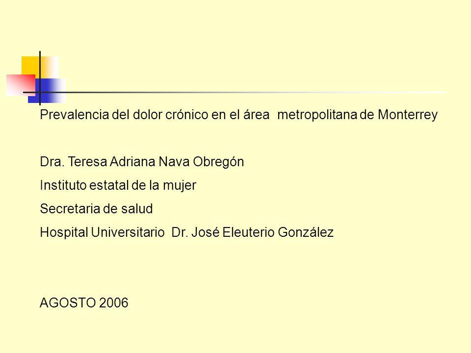 Prevalencia del dolor crónico en el área metropolitana de Monterrey