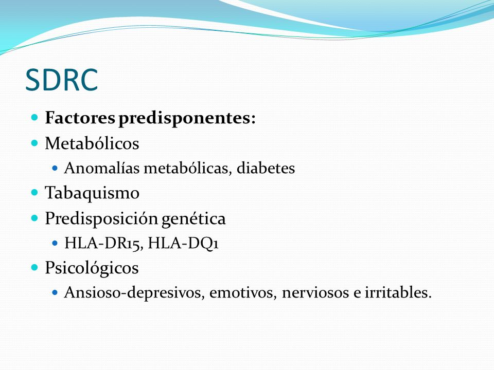SDRC Factores predisponentes: Metabólicos Tabaquismo