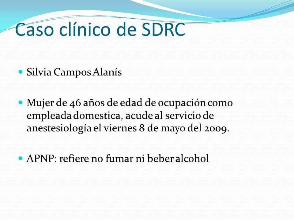Caso clínico de SDRC Silvia Campos Alanís