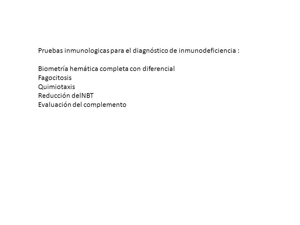 Pruebas inmunologicas para el diagnóstico de inmunodeficiencia :