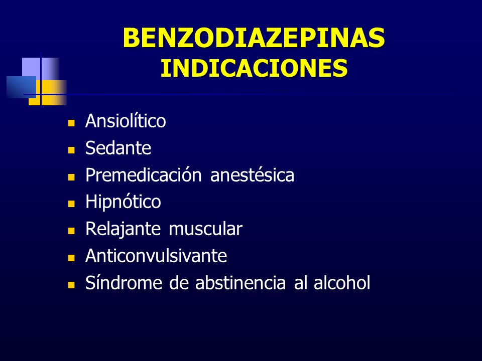 BENZODIAZEPINAS INDICACIONES