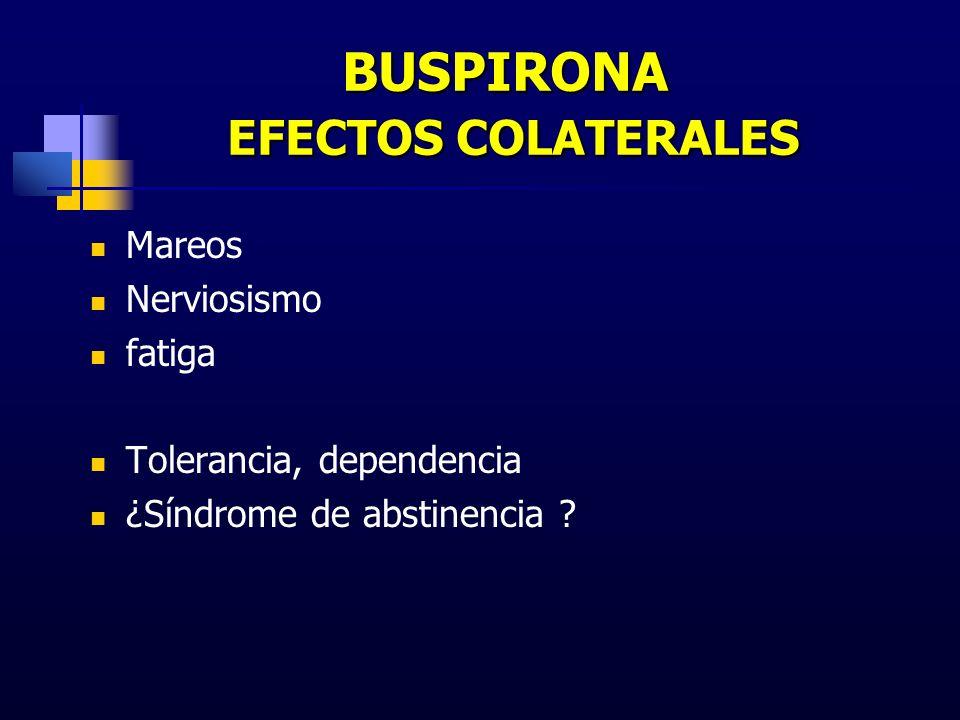 BUSPIRONA EFECTOS COLATERALES