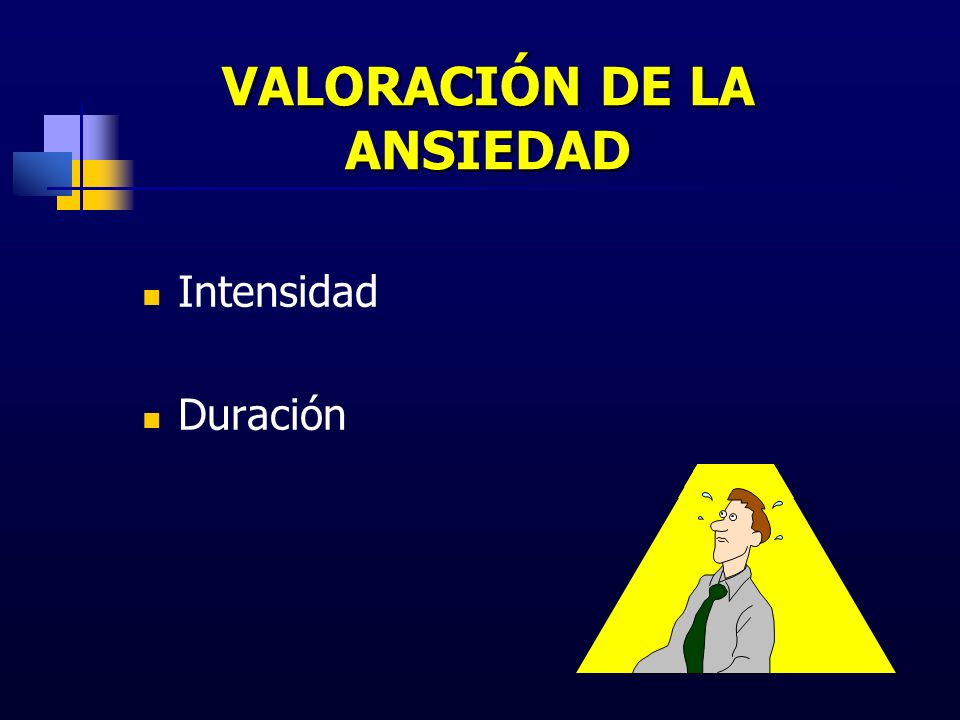 VALORACIÓN DE LA ANSIEDAD