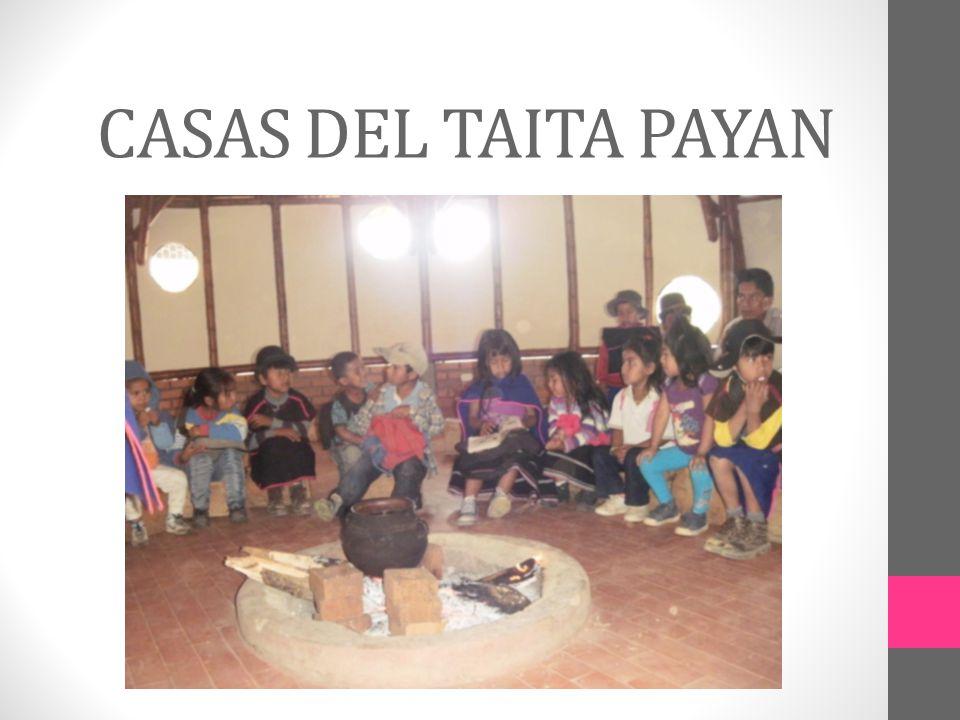 CASAS DEL TAITA PAYAN