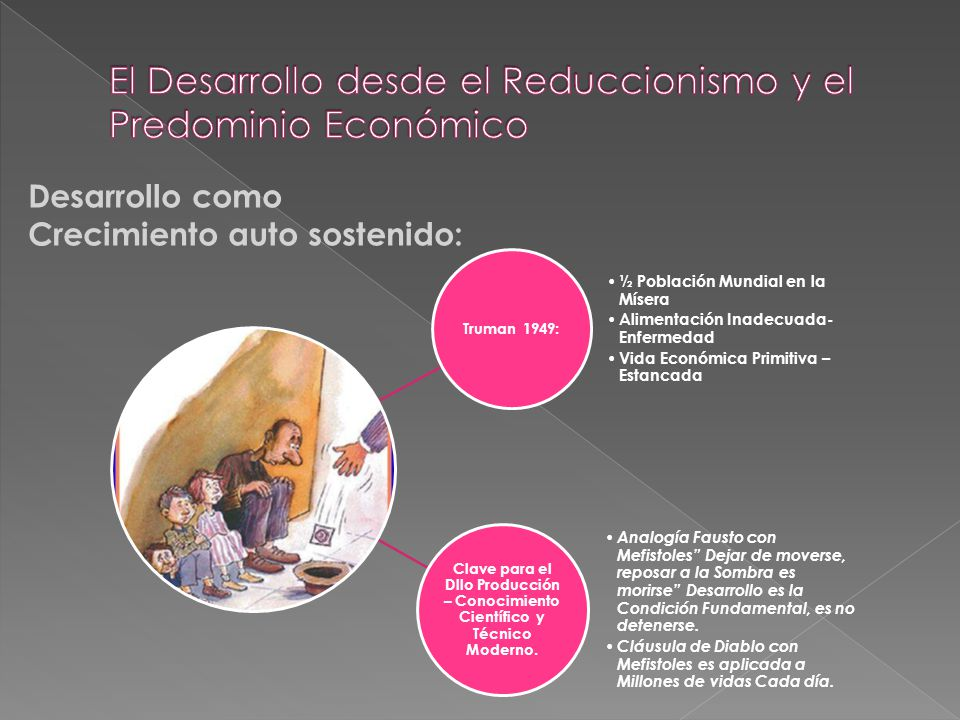 El Desarrollo desde el Reduccionismo y el Predominio Económico