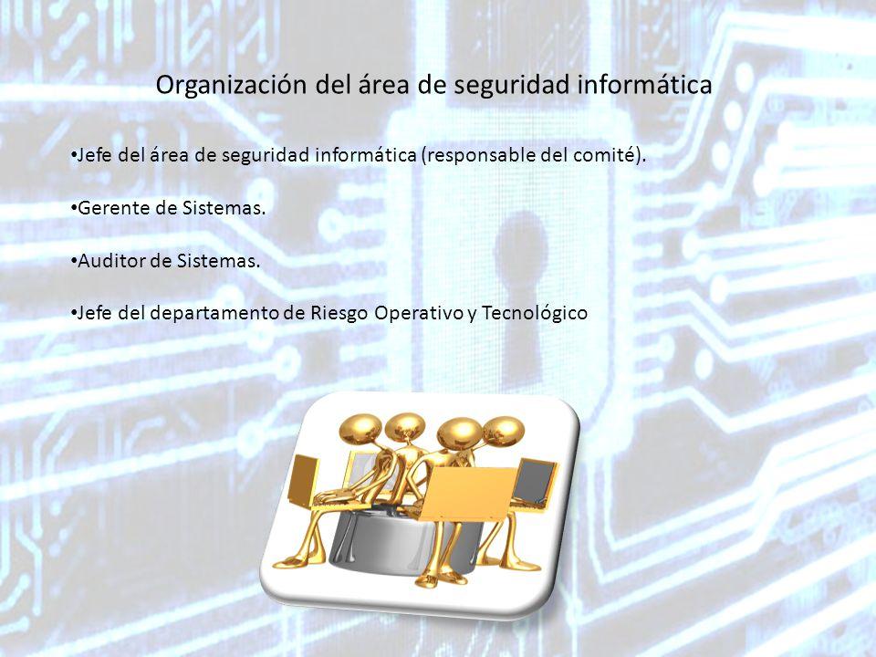 Organización del área de seguridad informática