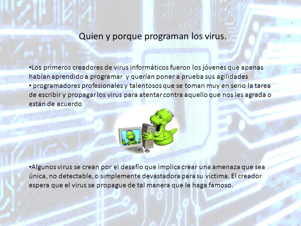 Quien y porque programan los virus.