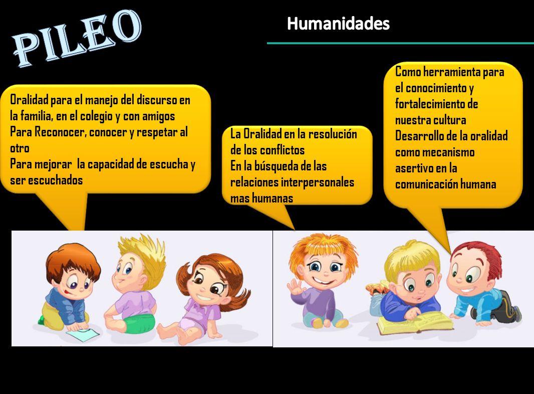PILEO Humanidades. Como herramienta para el conocimiento y fortalecimiento de nuestra cultura.