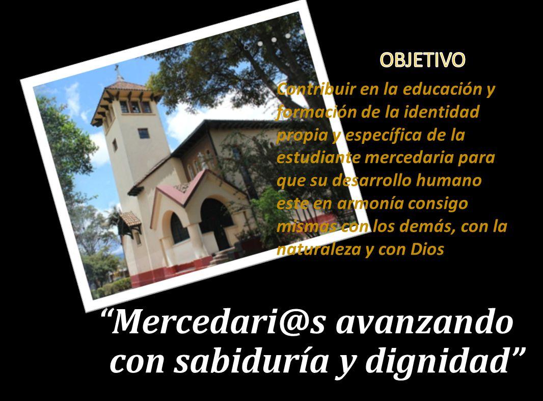 Mercedari@s avanzando con sabiduría y dignidad