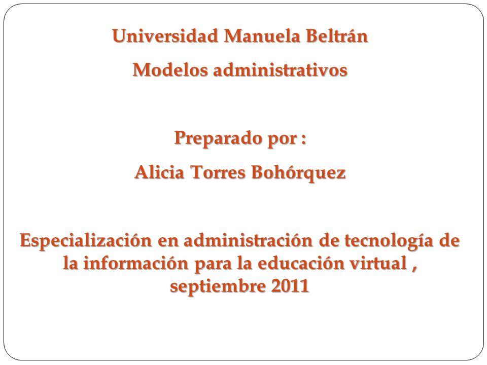 Universidad Manuela Beltrán Modelos administrativos