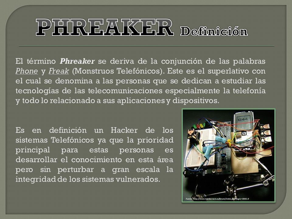 PHREAKER Definición